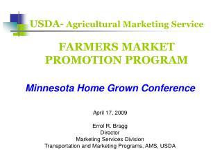 USDA- Agricultural Marketing Service FARMERS MARKET PROMOTION PROGRAM