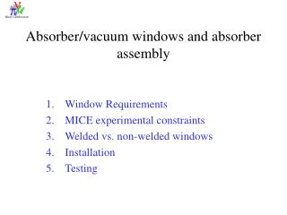 Absorber/vacuum windows and absorber assembly