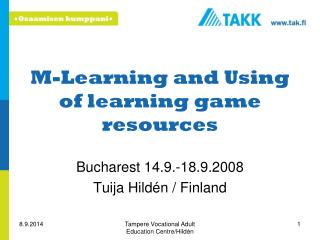 M-Learning and Using of learning game resources