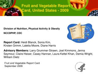 Fruit and Vegetable Report Card September 2009