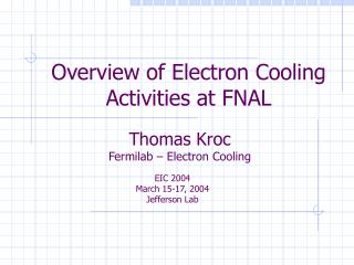 Overview of Electron Cooling Activities at FNAL