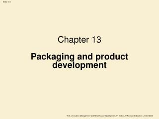 Chapter 13 Packaging and product development