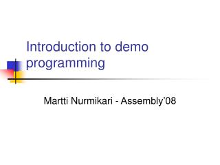 Introduction to demo programming