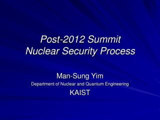 Post-2012 Summit Nuclear Security Process