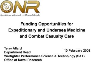Funding Opportunities for Expeditionary and Undersea Medicine and Combat Casualty Care
