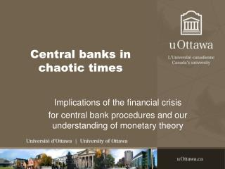 Central banks in chaotic times