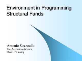 Environment in Programming Structural Funds