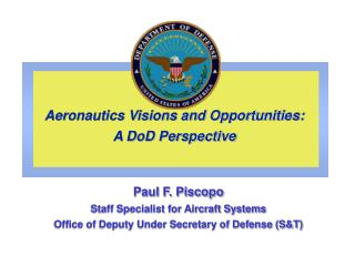 Aeronautics Visions and Opportunities: A DoD Perspective