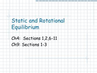 Static and Rotational Equilibrium