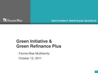 Green Initiative &  Green Refinance Plus