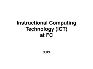 Instructional Computing Technology (ICT)  at FC