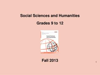 Social  Sciences and  Humanities Grades 9 to 12 Fall 2013