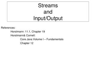Streams  and  Input/Output