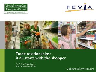 Trade relationships: it all starts with the shopper