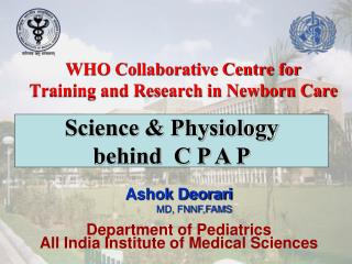 WHO Collaborative Centre for  Training and Research in Newborn Care