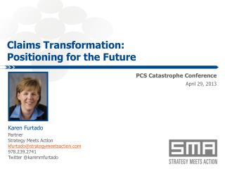 Claims Transformation: Positioning for the Future