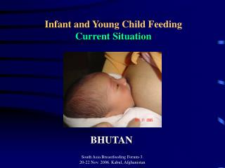 Infant and Young Child Feeding Current Situation