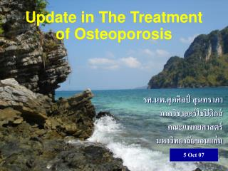 Update in The Treatment of Osteoporosis