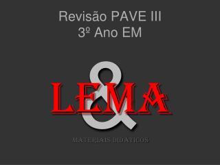 Revisão PAVE III  3º Ano EM
