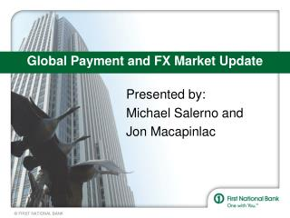 Global Payment and FX Market Update
