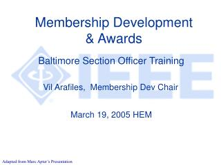 Membership Development  & Awards