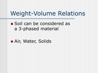 Weight-Volume Relations