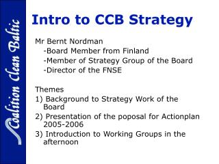 Intro to CCB Strategy - For protection of the Baltic Sea E