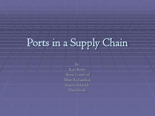 Ports in a Supply Chain