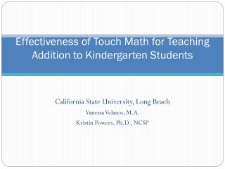 Effectiveness of  Touch Math for Teaching Addition to Kindergarten Students