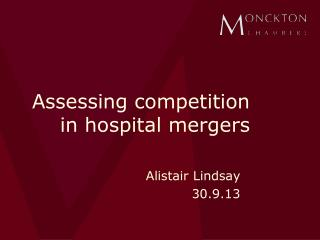 Assessing competition in hospital mergers