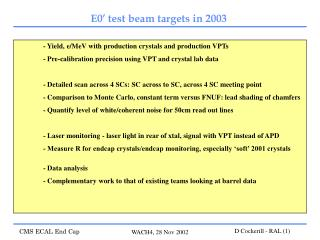 - Yield, e/MeV with production crystals and production VPTs