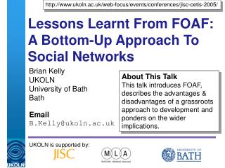 Lessons Learnt From FOAF: A Bottom-Up Approach To Social Networks