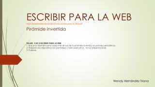 ESCRIBIR PARA LA WEB  https://knightcenter.utexas/Como_escribir_para_la_WEB.pdf