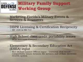 Military Family Support  Working Group
