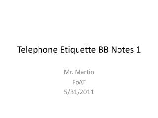 Telephone Etiquette BB Notes 1