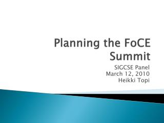 Planning the  FoCE  Summit