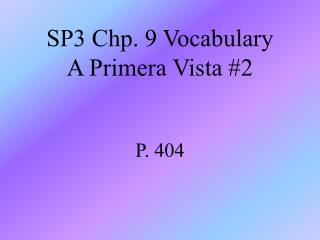SP3 Chp. 9 Vocabulary A Primera Vista #2