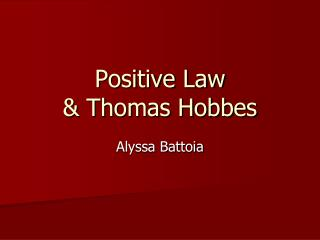Positive Law  & Thomas Hobbes