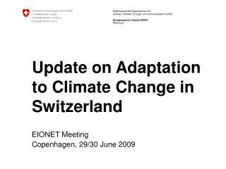 Update on Adaptation to Climate Change in Switzerland