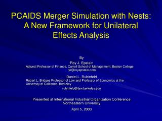 PCAIDS Merger Simulation with Nests:  A New Framework for Unilateral  Effects Analysis