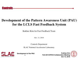 Development of the Pattern Awareness Unit (PAU) for the LCLS Fast Feedback System