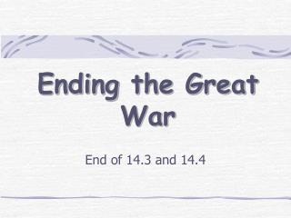 Ending the Great War