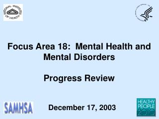 Focus Area 18:  Mental Health and Mental Disorders Progress Review