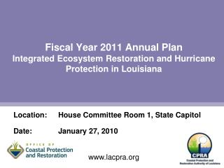 Fiscal Year 2011 Annual Plan  Integrated Ecosystem Restoration and Hurricane Protection in Louisiana