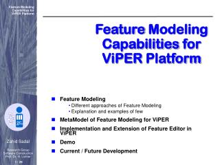 Feature  Modeling Capabilities for ViPER Platform