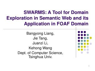 SWARMS: A Tool for Domain Exploration in Semantic Web and its Application in FOAF Domain