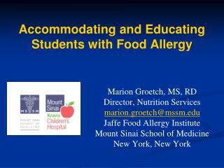 Accommodating and Educating Students with Food Allergy