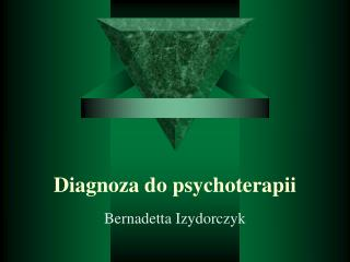 Diagnoza do psychoterapii