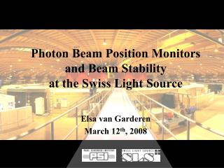 Photon Beam Position Monitors and Beam  Stabili ty at the Swiss Light Source