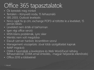 Office 365 tapasztalatok